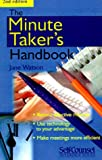 Watson, Jane: The Minute Taker's Handbook (Self-Counsel Reference Series)