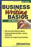 Watson, Jane: Business Writing Basics (Self-Counsel Business)