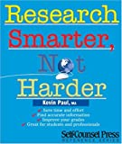 Paul, Kevin: Research Smarter, Not Harder
