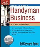 White, Sarah: Start & Run a Handyman Business (Start and Run A)