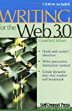Crawford Kilian: Writing for the Web 3.0 (Self-Counsel Writing Series)