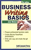 Watson, Jane: Business Writing Basics