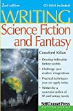 Kilian, Crawford: Writing Science Fiction & Fantasy (Writing Series)