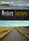 Wood, Daniel: Western Journeys: Discovering the Secrets of the Land