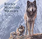 Rocky Mountain Wildlife by Ron Parker