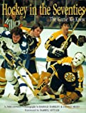 Mike Leonetti: Hockey in the Seventies: The Game We Knew