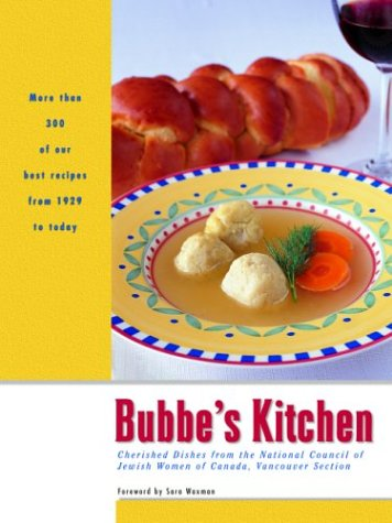 bubbes-kitchen-cherished-dishes-from-the-national-council-of-jewish-women-of-canada-vancouver-section-cooking-series