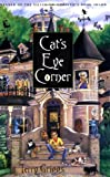Griggs, Terry: Cat's Eye Corner