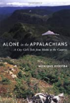 Alone in the Appalachians: A City Girl's…