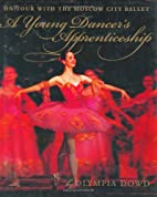 A Young Dancer's Apprenticeship: On…