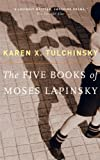 Tulchinsky, Karen X.: The Five Books Of Moses Lapinsky