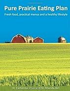 Pure Prairie Eating Plan: Fresh food,…