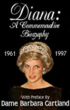 Diana: A Commemorative Biography by Diana L.…