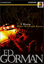 I Know What the Night Knows by Edward Gorman