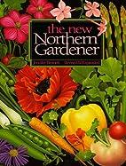 The New Northern Gardener by Jennifer…