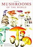 Pace, Giuseppe: Mushrooms of the World: With 20 Photographs and 634 Full Color Illustrations of Species and Varieties