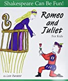 Shakespeare, William: Romeo and Juliet: For Kids