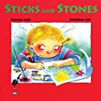 Sticks and Stones! by Pierrette Dube
