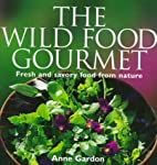 The Wild Food Gourmet: Fresh and savory food…