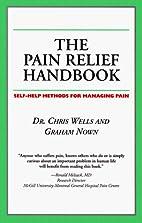 The Pain Relief Handbook: Self-help Methods…
