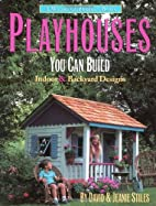 PLAYHOUSES by David Stiles