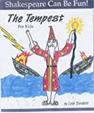 Lois Burdett: The Tempest for Kids (Shakespeare Can Be Fun!)
