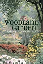 The Woodland Garden: Planting in Harmony…