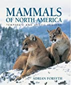 Mammals of North America: Temperate and…