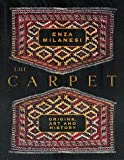 Milanesi, Enza: The Carpet: Origins, Art and History