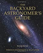 The Backyard Astronomer's Guide by Terence…