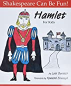 Hamlet : For Kids (Shakespeare Can Be Fun…