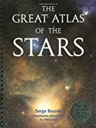 The Great Atlas of the Stars by Serge…