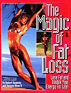 The Magic of Fat Loss: Lose Fat and Double…