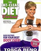The Eat-Clean Diet Workout: Quick Routines…