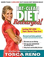 The Eat-Clean Diet Recharged: Lasting Fat…