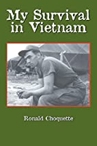My Survival in Vietnam by Ronald R.…