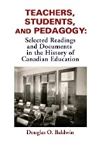 Teachers, Students and Pedagogy: Selected…