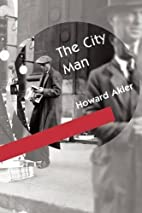 The City Man by Howard Akler