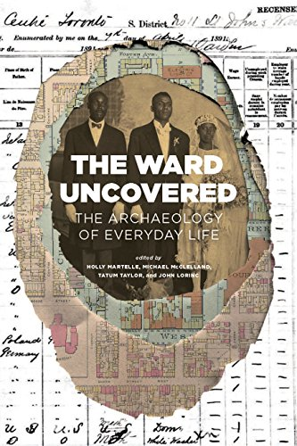 the-ward-uncovered-the-archaeology-of-everyday-life