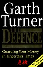 The Defence by Garth Turner