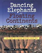 Dancing Elephants: The Story of Canada…