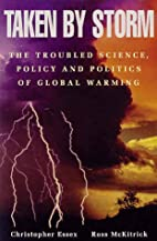 Taken By Storm: The Troubled Science, Policy…