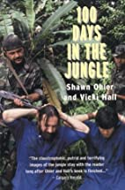 100 Days in the Jungle by Shawn Ohler