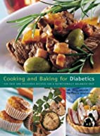 Cooking and Baking for Diabetics by…