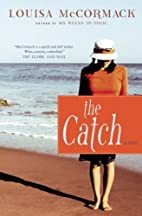 The Catch: A Novel by Louisa McCormack