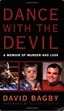 Dance with the Devil: A Memoir of Murder and…