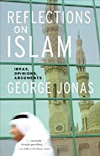 Reflections on Islam: Ideas, Opinions,…