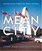 Mean city : from architecture to design :…