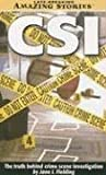 Fielding, Jane: Csi: The Truth behind crime scene investigation