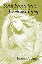 Social Perspectives on Death and Dying:…